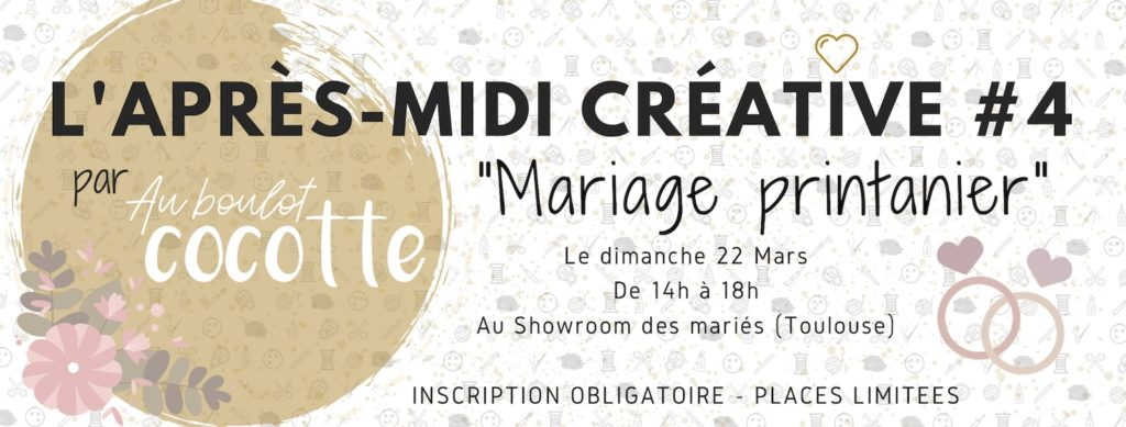Après-midi créative #4 : Mariage printanier #toulousecreative