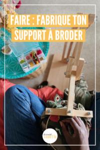 Comment fabriquer un support à broder ?