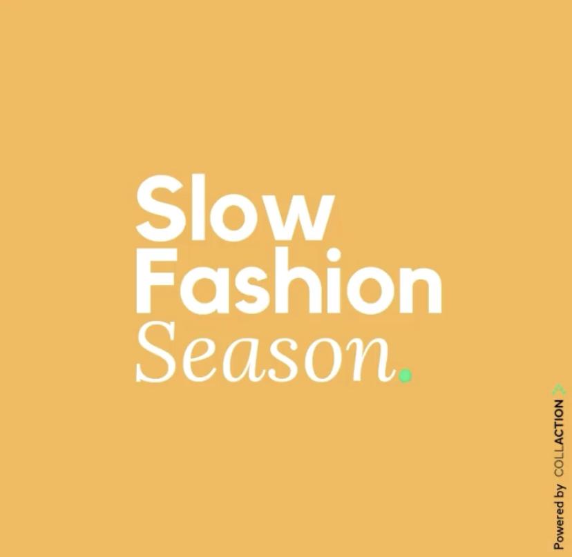 La Slow Fashion Season est un organisme de sensibilisation à la mode éthique. Il est aussi à l'origine de challenge pour engager les personnes