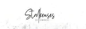 Les nouvelles chroniqueuses du blog Au boulot cocotte : Les stalkeuses du dimanche